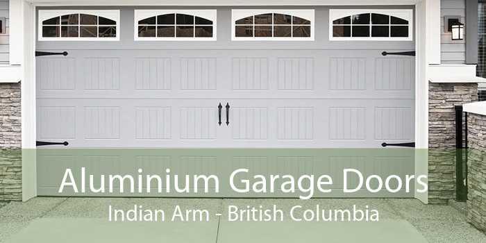 Aluminium Garage Doors Indian Arm - British Columbia