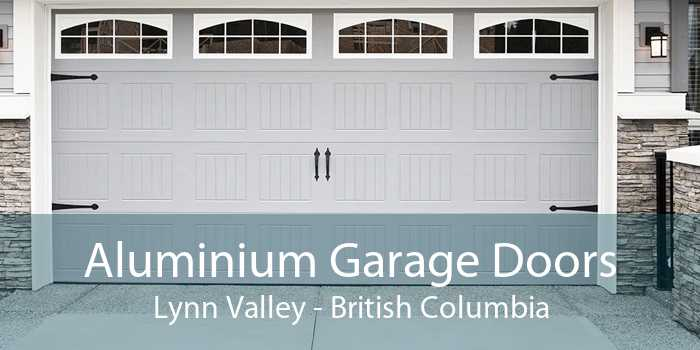 Aluminium Garage Doors Lynn Valley - British Columbia