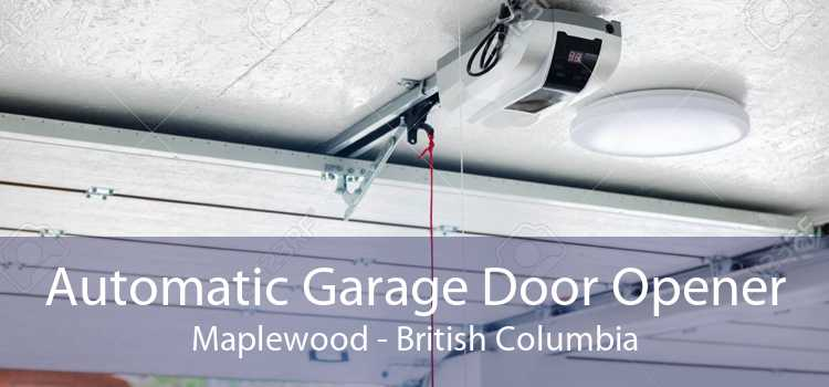 Automatic Garage Door Opener Maplewood - British Columbia