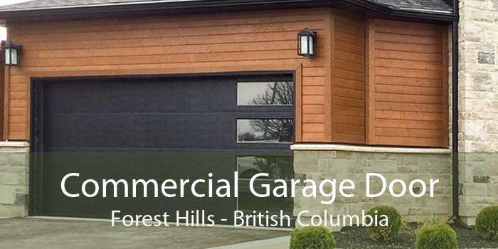 Commercial Garage Door Forest Hills - British Columbia
