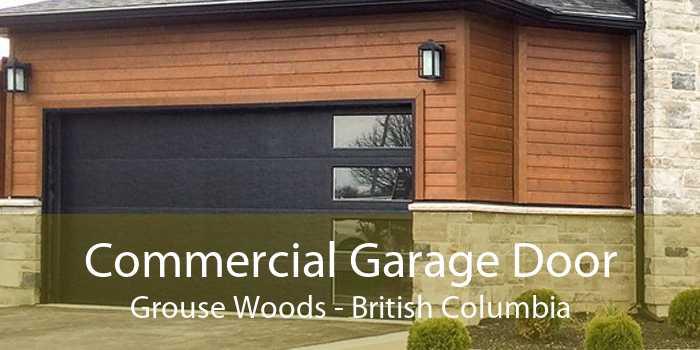 Commercial Garage Door Grouse Woods - British Columbia