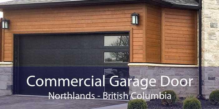 Commercial Garage Door Northlands - British Columbia