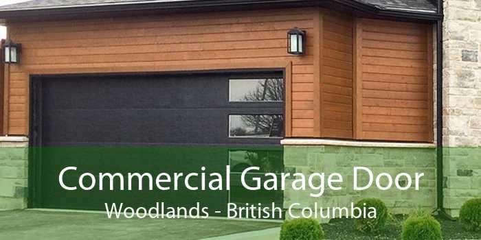 Commercial Garage Door Woodlands - British Columbia