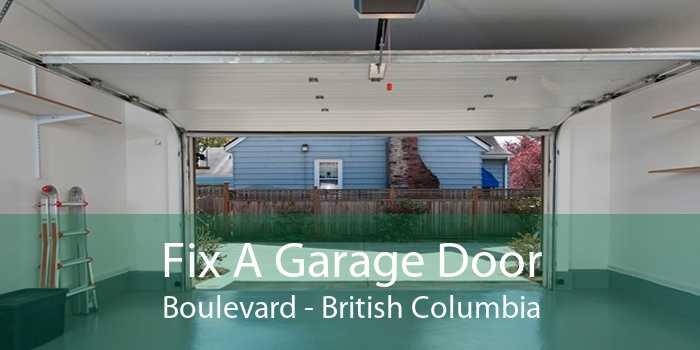 Fix A Garage Door Boulevard - British Columbia
