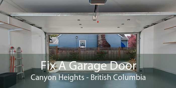 Fix A Garage Door Canyon Heights - British Columbia