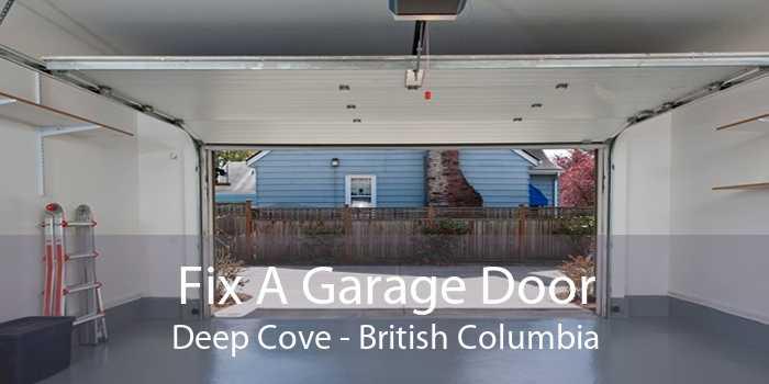 Fix A Garage Door Deep Cove - British Columbia