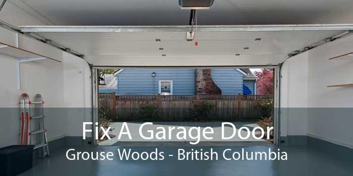 Fix A Garage Door Grouse Woods - British Columbia
