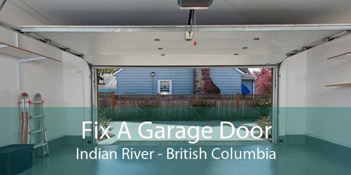 Fix A Garage Door Indian River - British Columbia