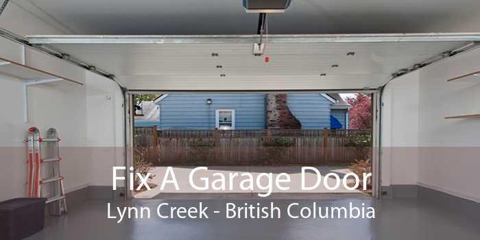 Fix A Garage Door Lynn Creek - British Columbia