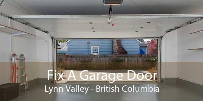 Fix A Garage Door Lynn Valley - British Columbia
