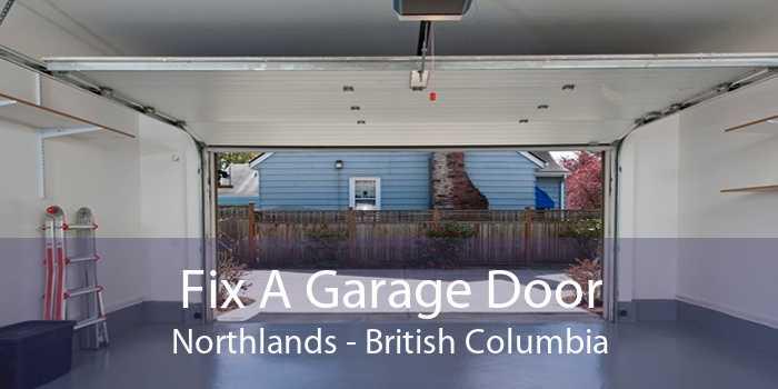 Fix A Garage Door Northlands - British Columbia