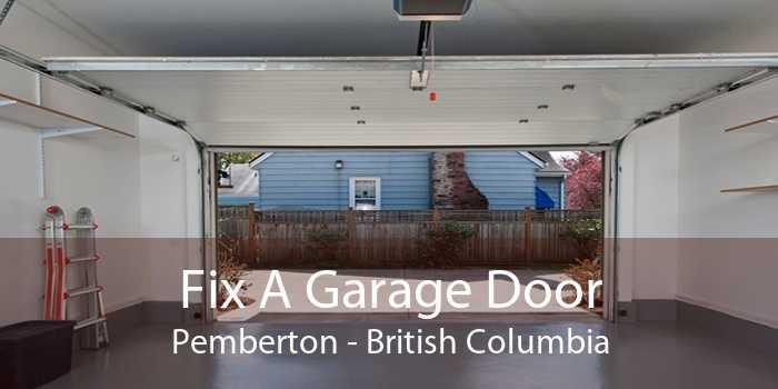 Fix A Garage Door Pemberton - British Columbia