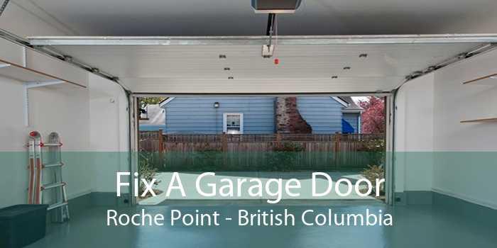 Fix A Garage Door Roche Point - British Columbia