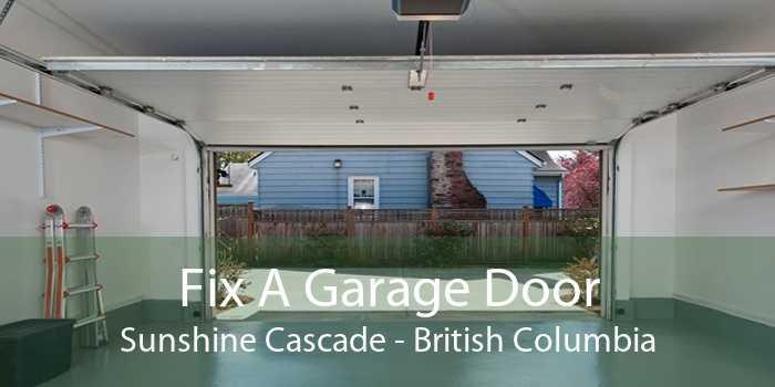 Fix A Garage Door Sunshine Cascade - British Columbia
