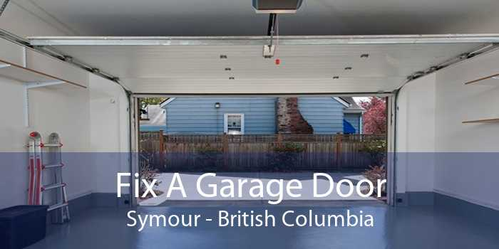 Fix A Garage Door Symour - British Columbia