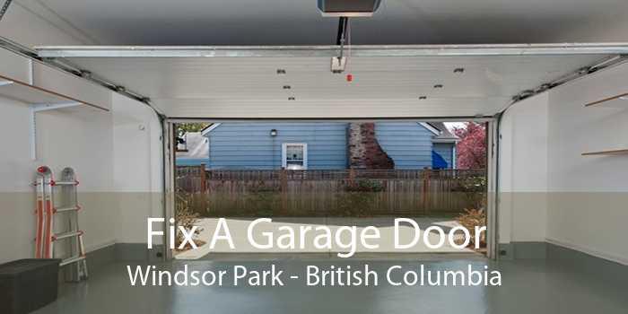 Fix A Garage Door Windsor Park - British Columbia