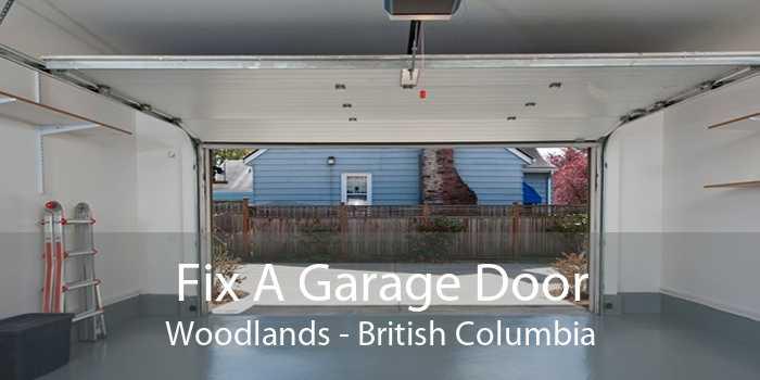 Fix A Garage Door Woodlands - British Columbia