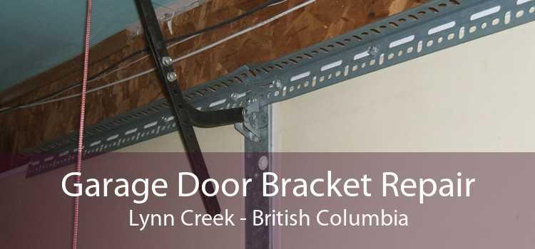 Garage Door Bracket Repair Lynn Creek - British Columbia