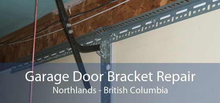 Garage Door Bracket Repair Northlands - British Columbia