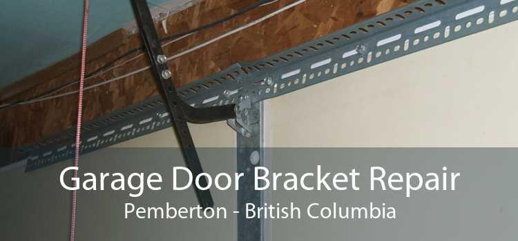 Garage Door Bracket Repair Pemberton - British Columbia