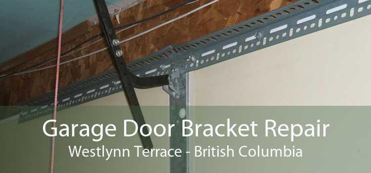 Garage Door Bracket Repair Westlynn Terrace - British Columbia