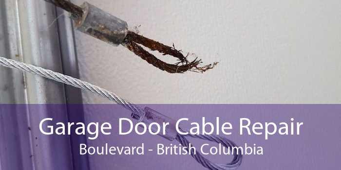 Garage Door Cable Repair Boulevard - British Columbia