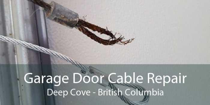 Garage Door Cable Repair Deep Cove - British Columbia