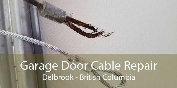 Garage Door Cable Repair Delbrook - British Columbia