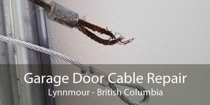 Garage Door Cable Repair Lynnmour - British Columbia