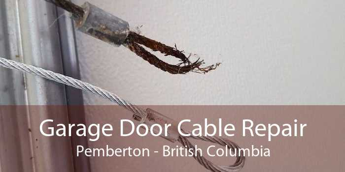 Garage Door Cable Repair Pemberton - British Columbia
