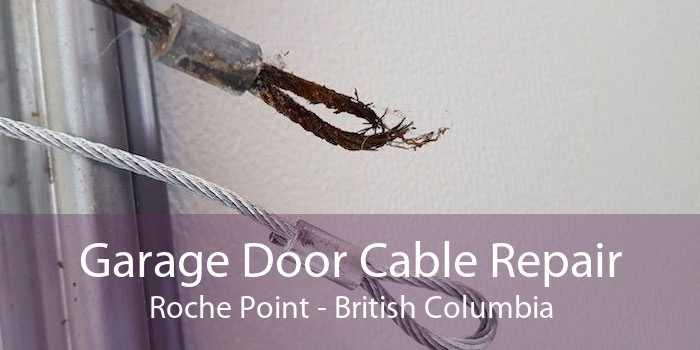 Garage Door Cable Repair Roche Point - British Columbia