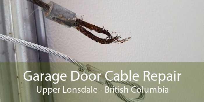 Garage Door Cable Repair Upper Lonsdale - British Columbia
