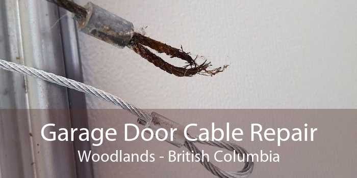 Garage Door Cable Repair Woodlands - British Columbia