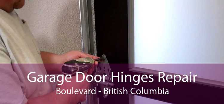 Garage Door Hinges Repair Boulevard - British Columbia