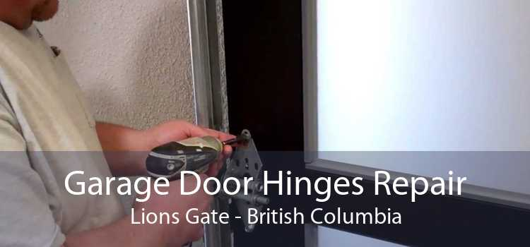 Garage Door Hinges Repair Lions Gate - British Columbia