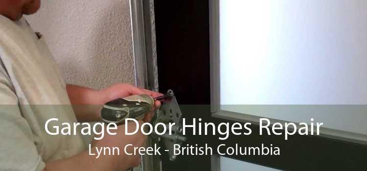 Garage Door Hinges Repair Lynn Creek - British Columbia