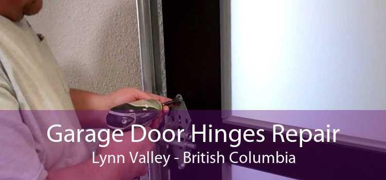 Garage Door Hinges Repair Lynn Valley - British Columbia