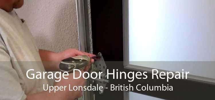 Garage Door Hinges Repair Upper Lonsdale - British Columbia