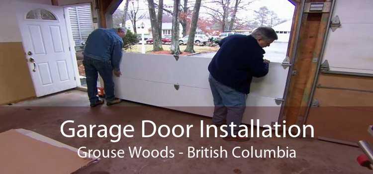 Garage Door Installation Grouse Woods - British Columbia