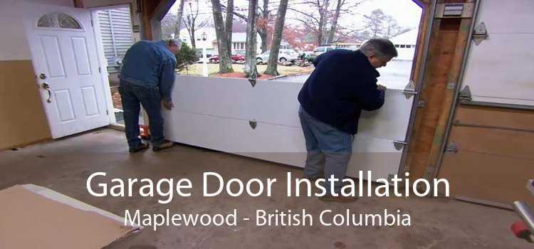 Garage Door Installation Maplewood - British Columbia