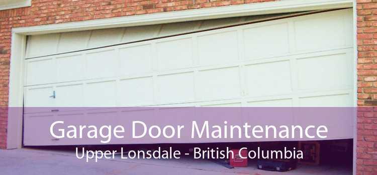 Garage Door Maintenance Upper Lonsdale - British Columbia