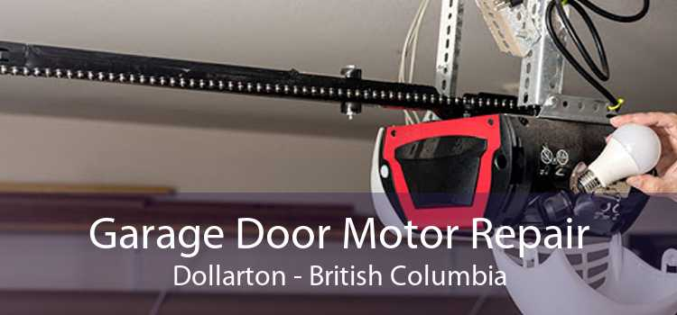 Garage Door Motor Repair Dollarton - British Columbia