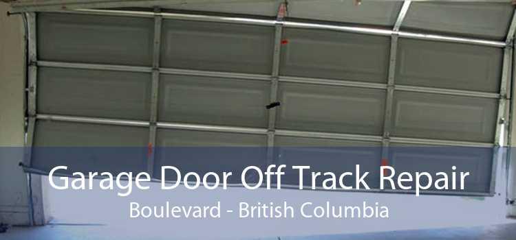 Garage Door Off Track Repair Boulevard - British Columbia