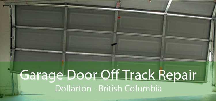 Garage Door Off Track Repair Dollarton - British Columbia