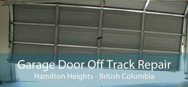 Garage Door Off Track Repair Hamilton Heights - British Columbia
