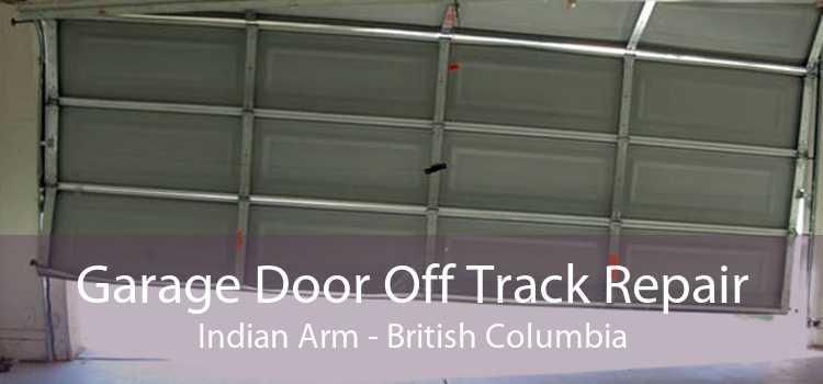 Garage Door Off Track Repair Indian Arm - British Columbia