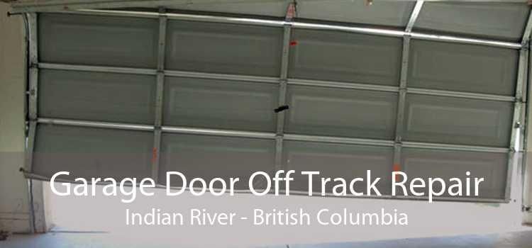 Garage Door Off Track Repair Indian River - British Columbia