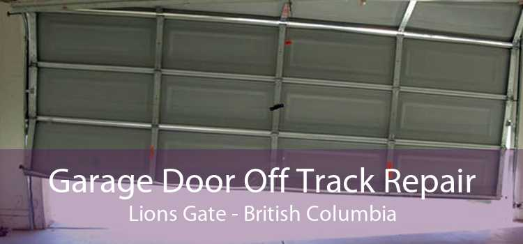 Garage Door Off Track Repair Lions Gate - British Columbia