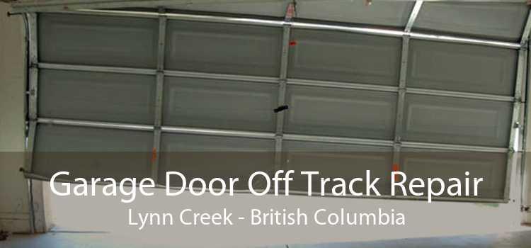 Garage Door Off Track Repair Lynn Creek - British Columbia