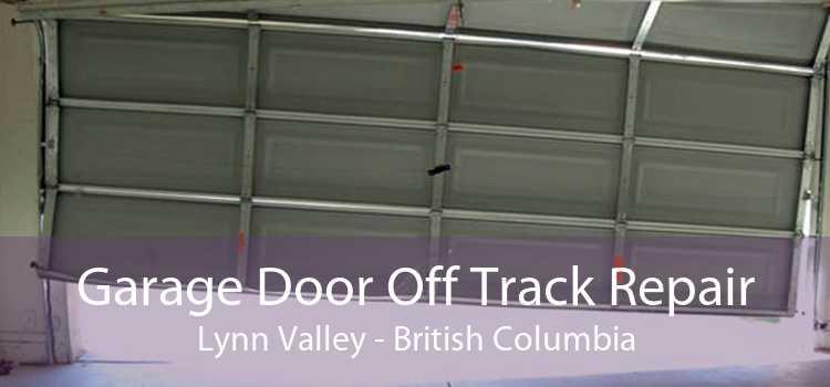 Garage Door Off Track Repair Lynn Valley - British Columbia